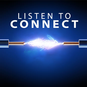Listen to Connect