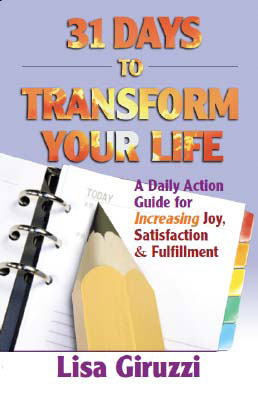 31 Days to Transform Your Life by Lisa Giruzzi